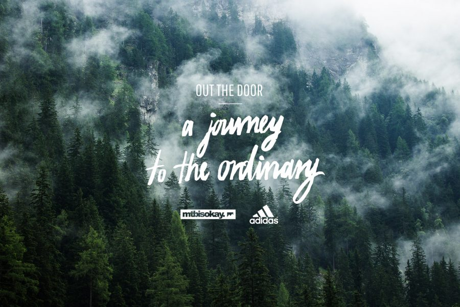 mtbisokay presents: OUT THE DOOR - A Journey to the Ordinary